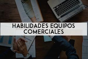 HABILIDADES EQUIPOS COMERCIALES