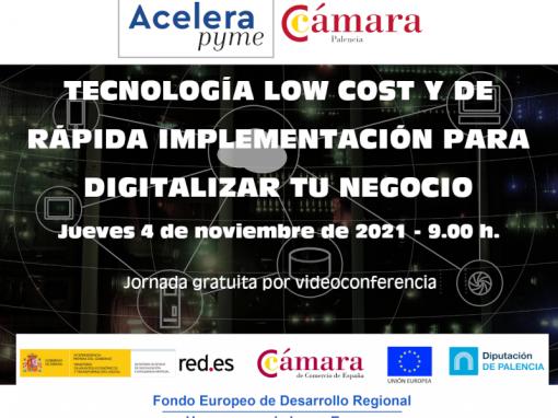 TECNOLOGÍA LOW COST Y DE RÁPIDA IMPLEMENTACIÓN PARA DIGITALIZAR TU NEGOCIO